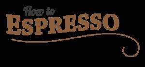 how to espresso